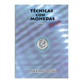 Tecnicas con monedas Vol.1 Mariano Goñi