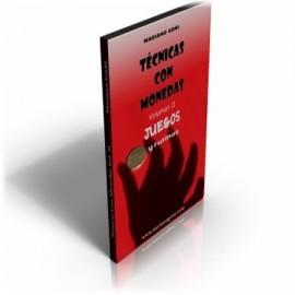 Tecnicas con Monedas Vol.2 Mariano Goñi