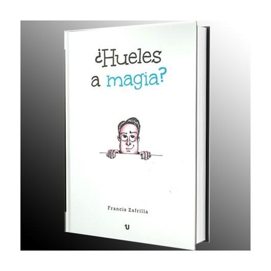 ¿Hueles a Magia? by Francis Zafrilla