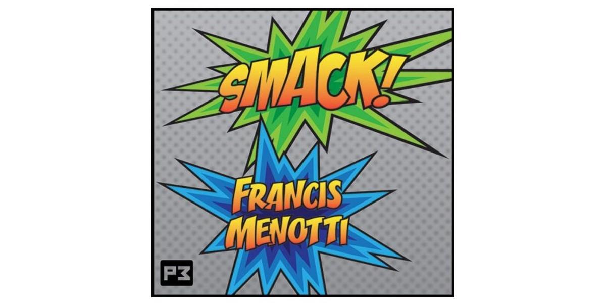 Smack by Francis Menotti
