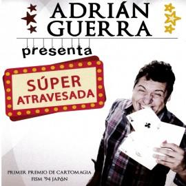 Súper atravesada by Adrián Guerra
