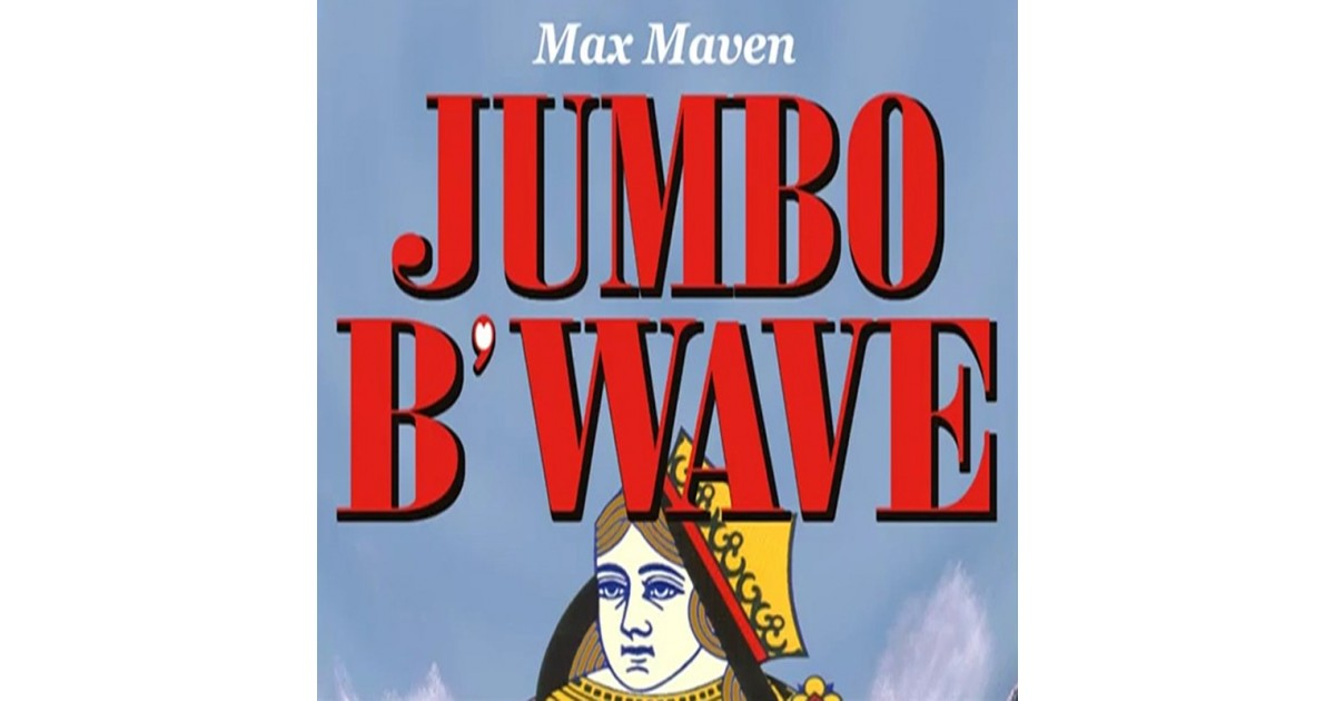 B´Wave Jumbo by Max Maven