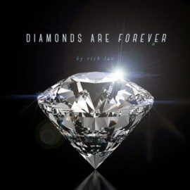 Diamonds are Forever by Rick Lax