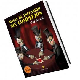 Magia de escenario sin complejos (spanish book)