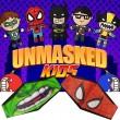 Unmasked Kids by Arkadio y Solange
