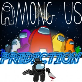 Among Us Prediction