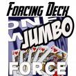 Jumbo Deck Forcing 1 way (Court)