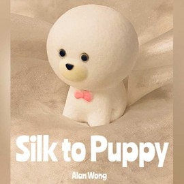 Silk to Puppy by Alang Wong