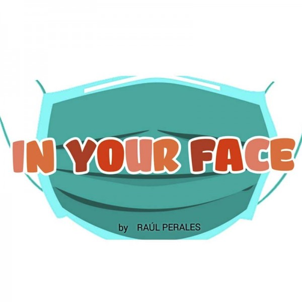 In Your Face by Raúl Perales (card to mask)