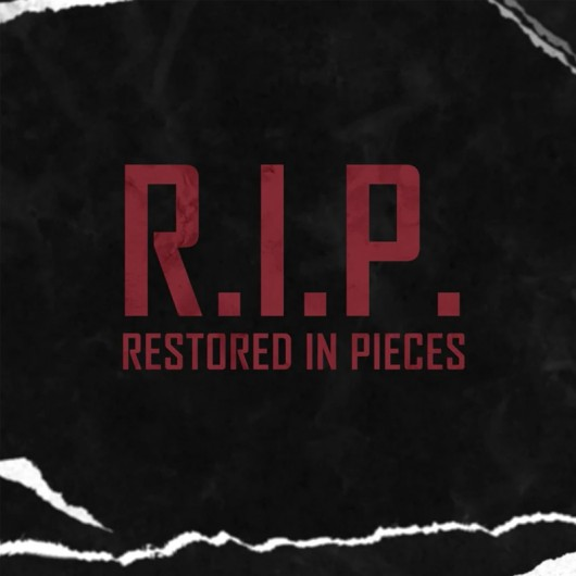 R.I.P (Restore in Pieces) by Cameron Francis
